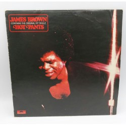 JAMES BROWN HOT PANTS 1971 MADE IN ENGLAND