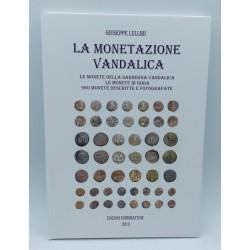 LA MONETAZIONE VANDALICA , MONETE DELLA SARDEGNA VANDALICA - GIUSEPPE LULLIRI