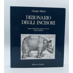 Dizionario degli Incisori Giorgio Milesi Minerva Italica 1989