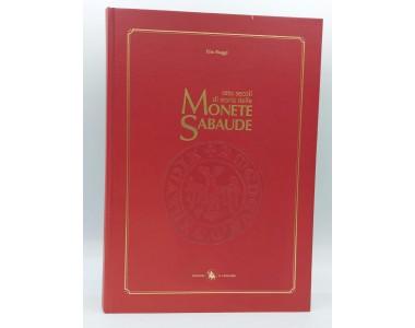 OTTO SECOLI DI STORIA DELLE MONETE SABAUDE  VOLUME N'1 EDIZIONI IL CENTAURO 1993