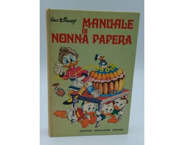 MANUALE DI NONNA PAPERA WALT DISNEY ARNOLDO MONDADORI EDITORE
