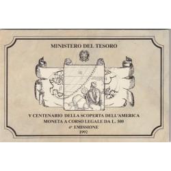 500 LIRE CELEBRATIVA DEL V CENTENARIO DELLA SCOPERTA DELL'AMERICA 4 EMISSIONE 1992