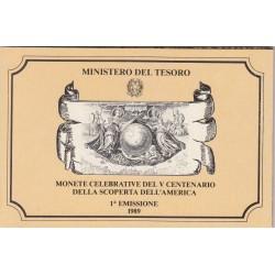 DITTICO 200 e 500 LIRE CELEBRATIVA DEL V CENTENARIO DELLA SCOPERTA DELL'AMERICA 1 EMISSIONE 1989