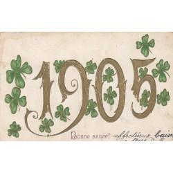 BONNE ANNEE 1905 CARTOLINA FRANCESE IN RILIEVO, VIAGGIATA