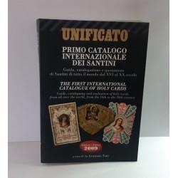 UNIFICATO PRIMO CATALOGO INTERNAZIONALE DEI SANTINI 2009 DI GRAZIANO TONI