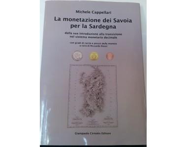La monetazione dei Savoia per la Sardegna