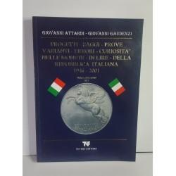 PROGETTI SAGGI PROVE VARIANTI ERRORI CURIOSITà NELLE MONETE IN LIRE DELLA REPUBBLICA ITALIANA NUOVO